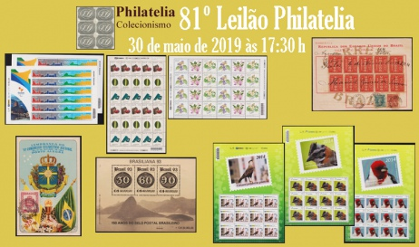 81º Leilão de Filatelia e Numismática - Philatelia Selos e Moedas