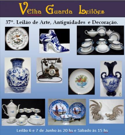 37º LEILÃO VELHA GUARDA  - Arte, Antiguidades, Decoração e Colecionismo