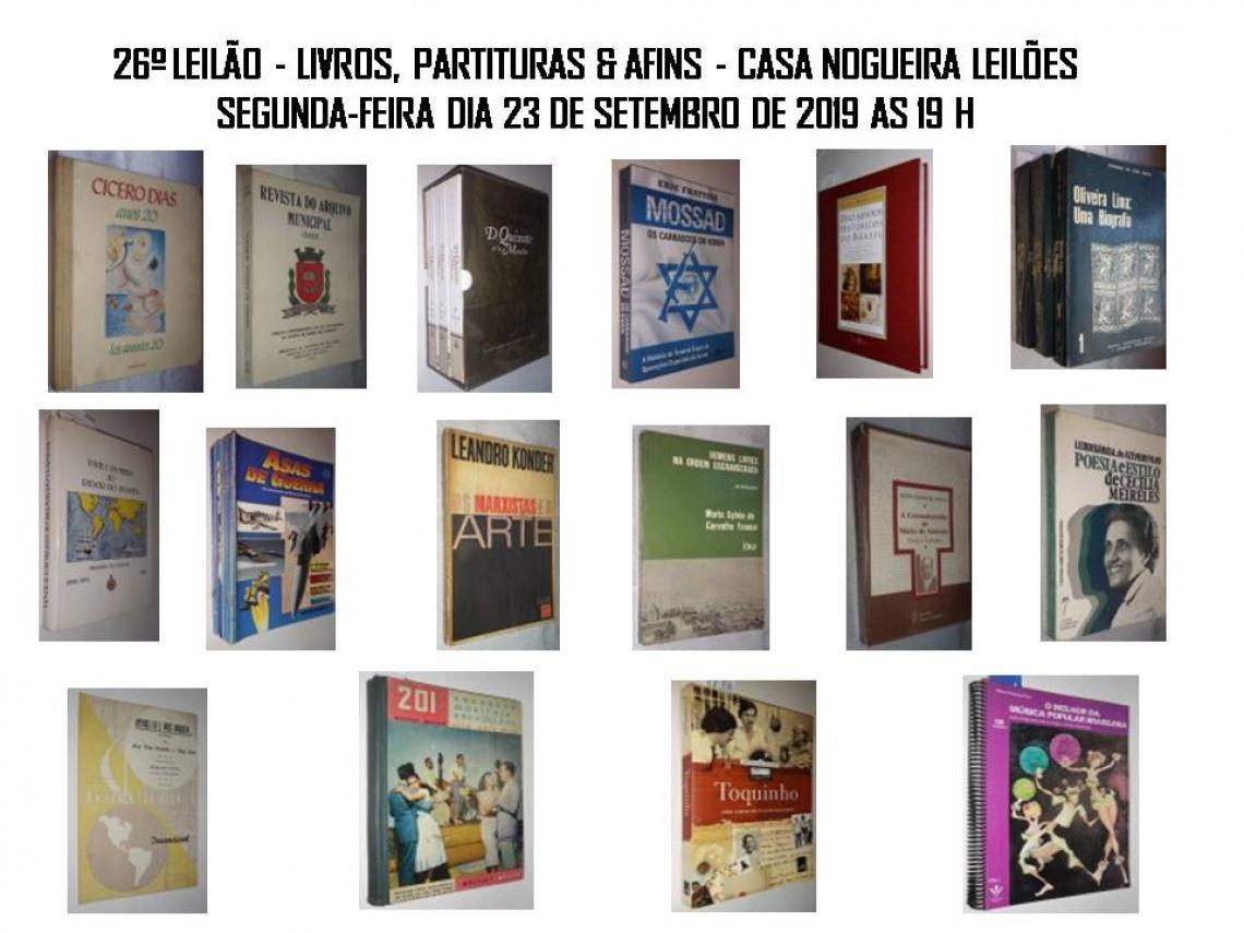 26º LEILÃO - LIVROS, PARTITURAS & AFINS - CASA NOGUEIRA LEILÕES