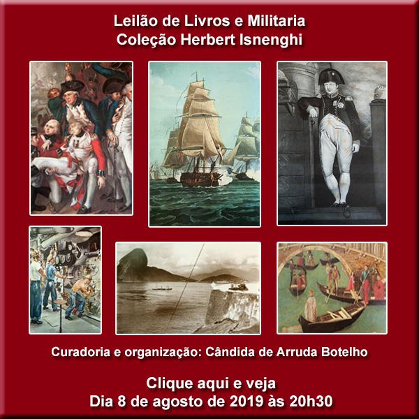 Leilão de Livros e Militaria - Coleção Herbert Isnenghi - 08/08/2019 - 20h30