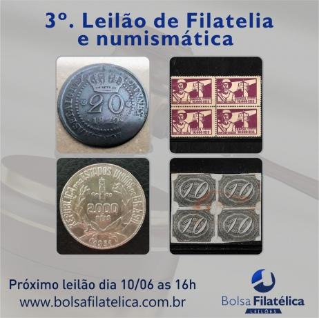 3º LEILÃO FILATELIA E NUMISMÁTICA DA BOLSA FILATÉLICA