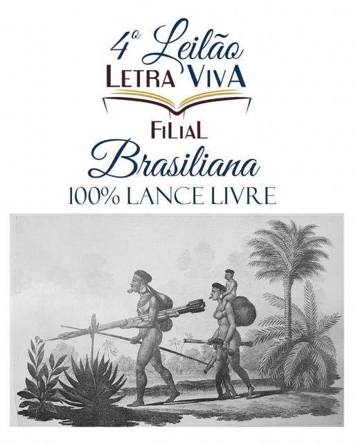 4º LEILÃO LETRA VIVA FILIAL - BRASILIANA 100% LANCE LIVRE