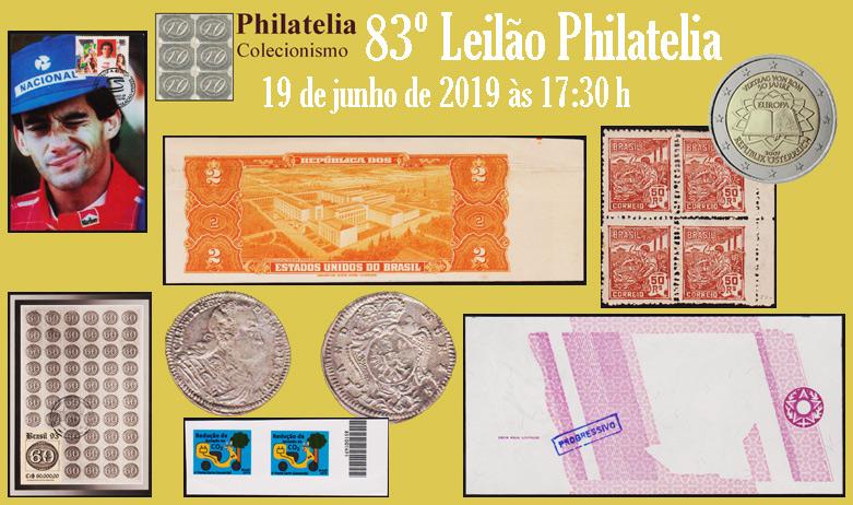 83º Leilão de Filatelia e Numismática - Philatelia Selos e Moedas