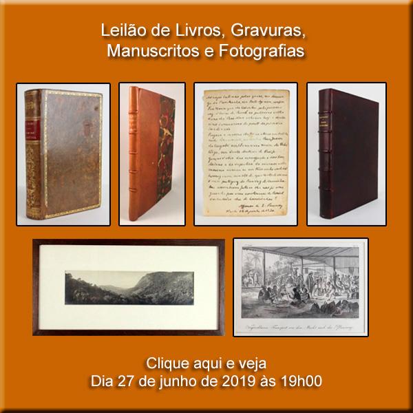 Leilão de Livros, Gravuras, Manuscritos e Fotografias - 27/06/2019 às 20h30