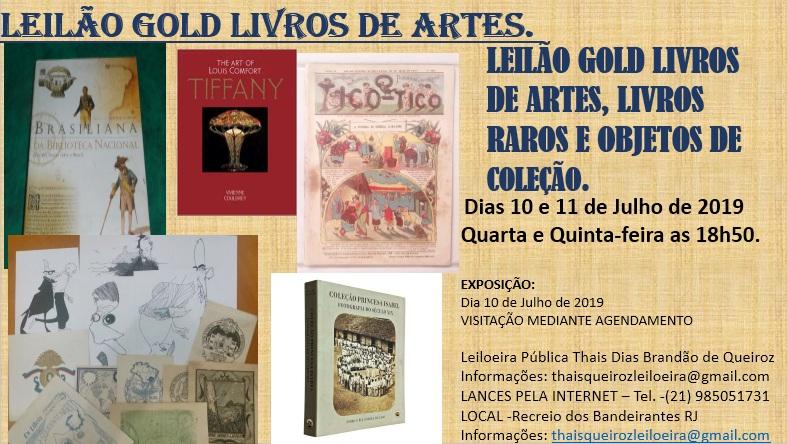 LEILÃO GOLD  LIVROS DE ARTES, LIVROS RAROS E OBJETOS DE COLEÇÃO.