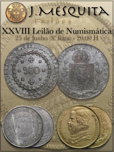 XXVIII Leilão J.Mesquita -  Especial de Numismática