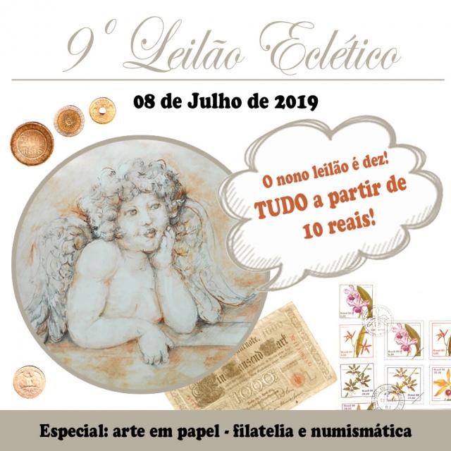 9º LEILÃO ECLÉTICO Arte em papel - Livros - Filatelia - Numismática