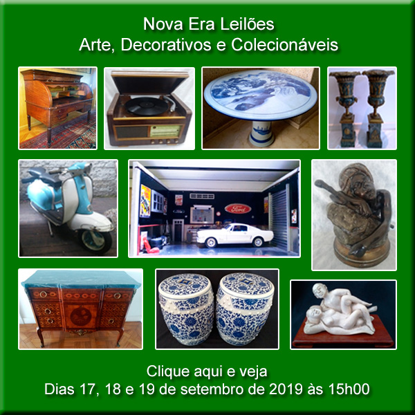 Nova Era Leilões - Arte, Decorativos e Colecionáveis - 17, 18 e 19/09/2019 - às 15h00