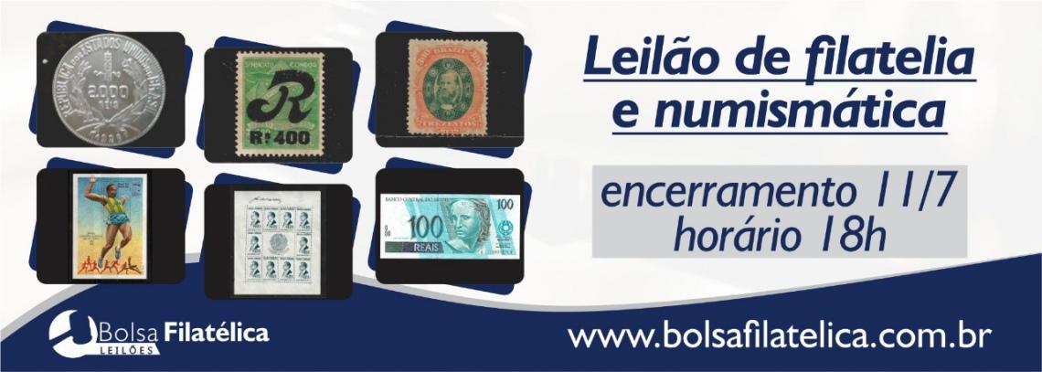LEILÃO FILATELIA E NUMISMÁTICA DA BOLSA FILATÉLICA