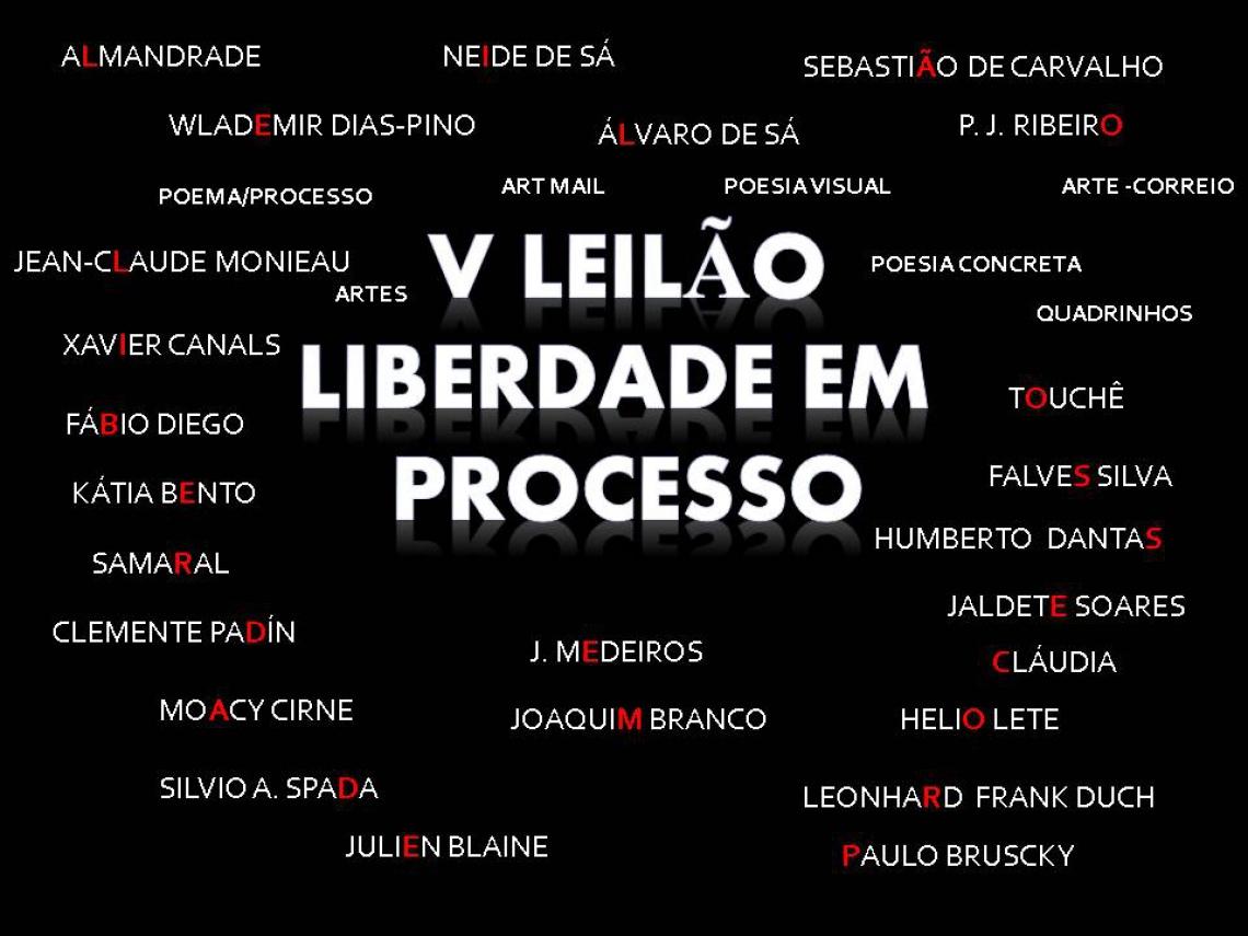 5º LEILÃO LIBERDADE EM PROCESSO- POEMA/ PROCESSO - ARTE POSTAL - POESIA VISUAL - PERIÓDICOS & OUTROS
