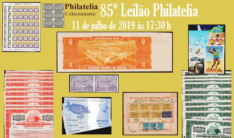 85º Leilão de Filatelia e Numismática - Philatelia Selos e Moedas