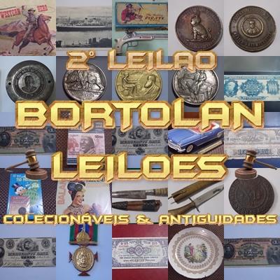 2º LEILÃO BORTOLAN DE COLECIONÁVEIS E ANTIGUIDADES