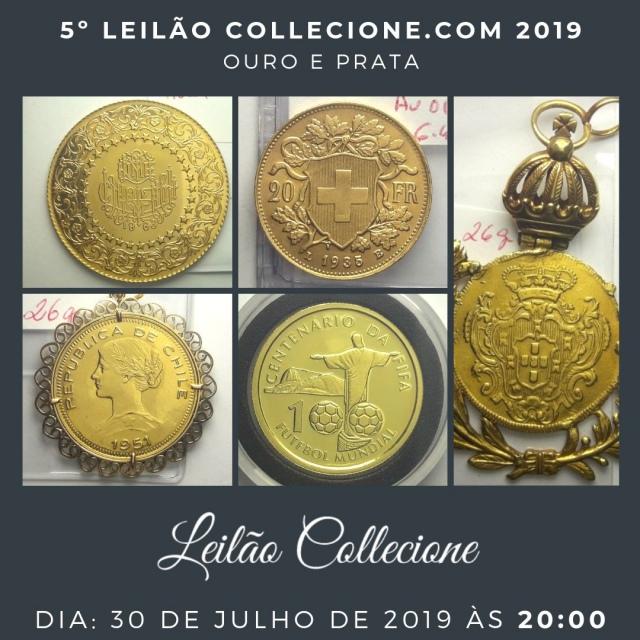 5º LEILÃO COLLECIONE.COM 2019 -  OURO E PRATA