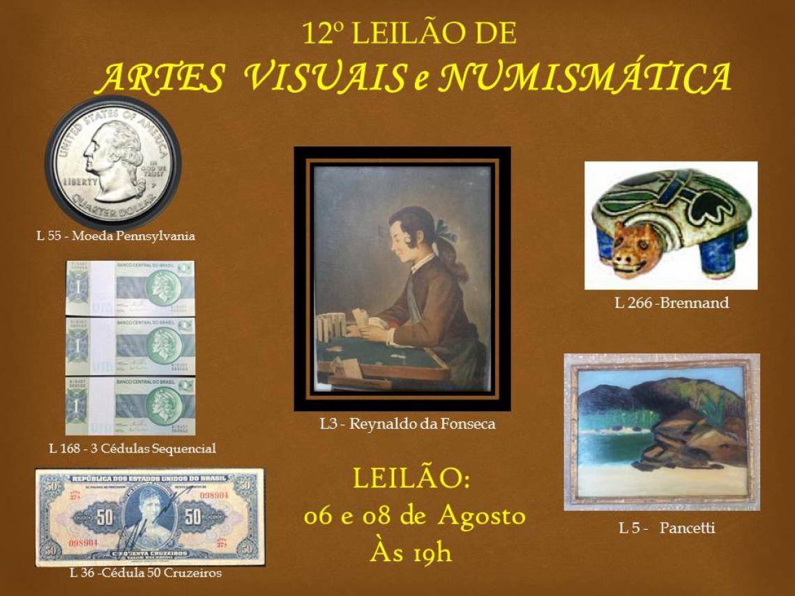 12º LEILÃO DE ARTES VISUAIS E NUMISMÁTICA