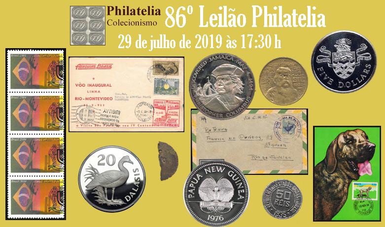 86º Leilão de Filatelia e Numismática - Philatelia Selos e Moedas