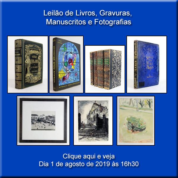 II Leilão de Livros, Gravuras, Manuscritos e Fotografias - 01/08/2019 - 16h30