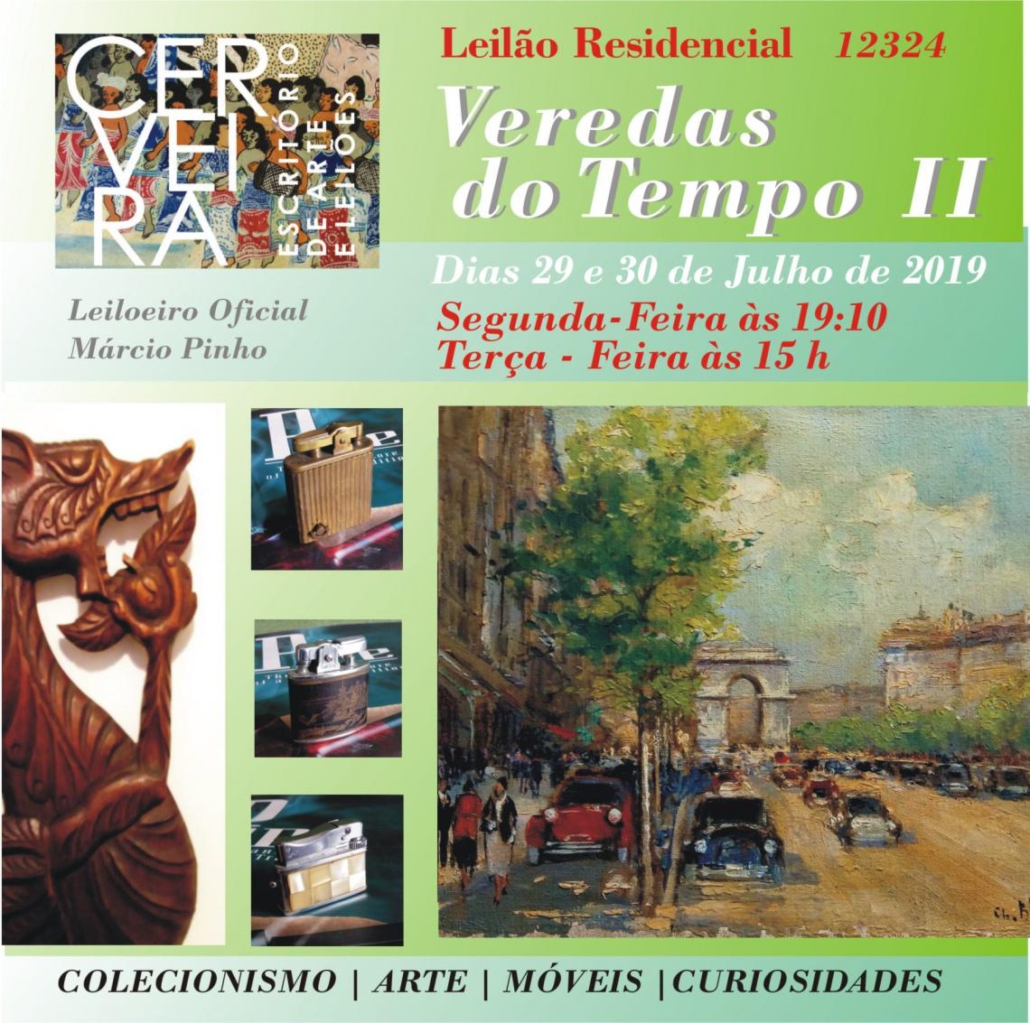 LEILÃO RESIDENCIAL VEREDAS DO TEMPO II - COLECIONISMO | ARTE | MÓVEIS | DECORAÇÃO E CURIOSIDADES