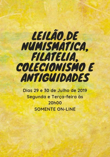 LEILÃO DE NUMISMÁTICA, FILATELIA, COLECIONISMO E ANTIGUIDADES