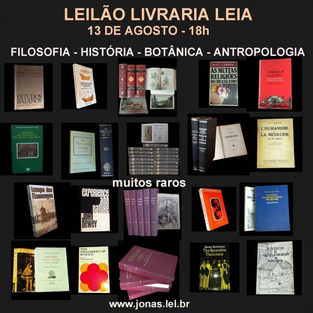 LEILÃO DE LIVROS DE FILOSOFIA, HISTÓRIA,  BOTÂNICA, ANTROPOLOGIA E MUITOS