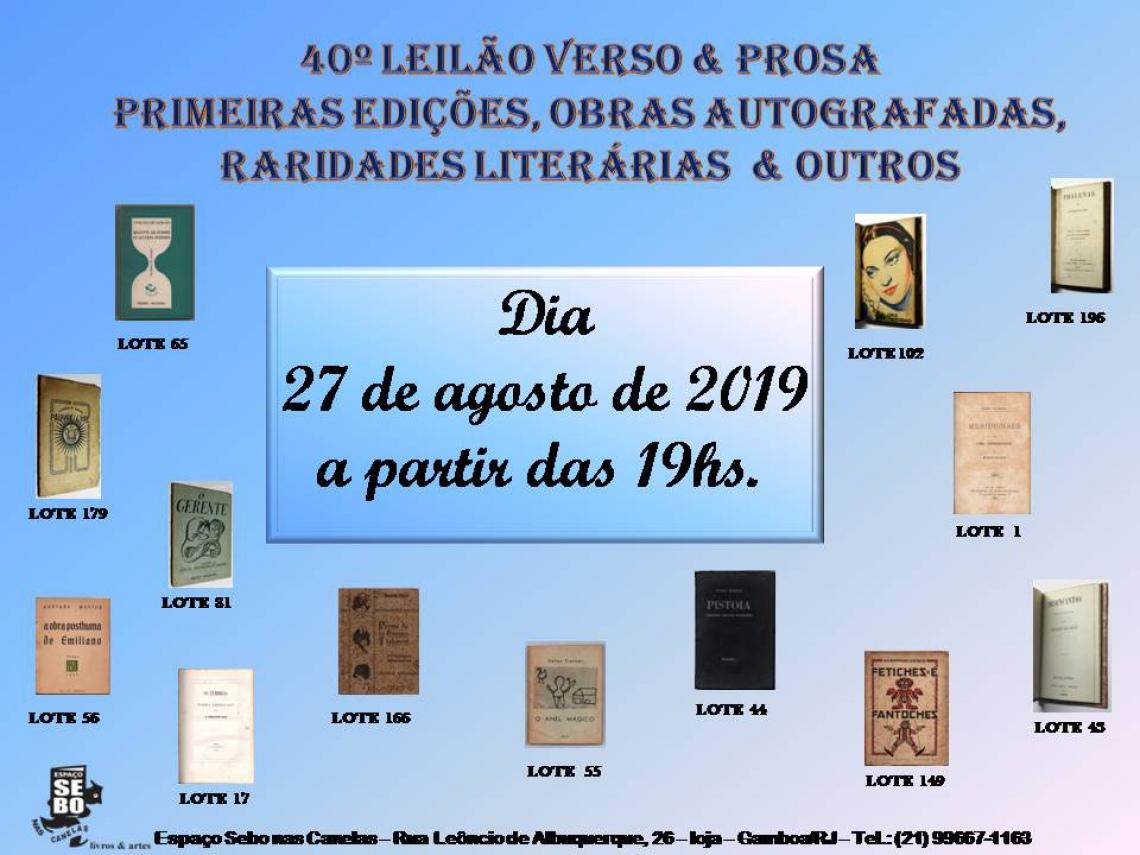 40º LEILÃO VERSO & PROSA - PRIMEIRAS EDIÇÕES, OBRAS AUTOGRAFADAS, RARIDADES LITERÁRIAS & OUTROS