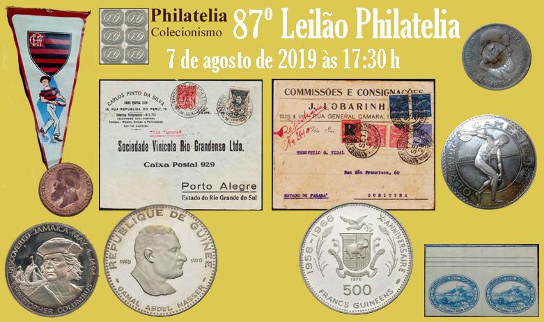 87º Leilão de Filatelia e Numismática - Philatelia Selos e Moedas