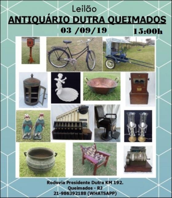 LEILÃO ANTIQUÁRIO DUTRA QUEIMADOS
