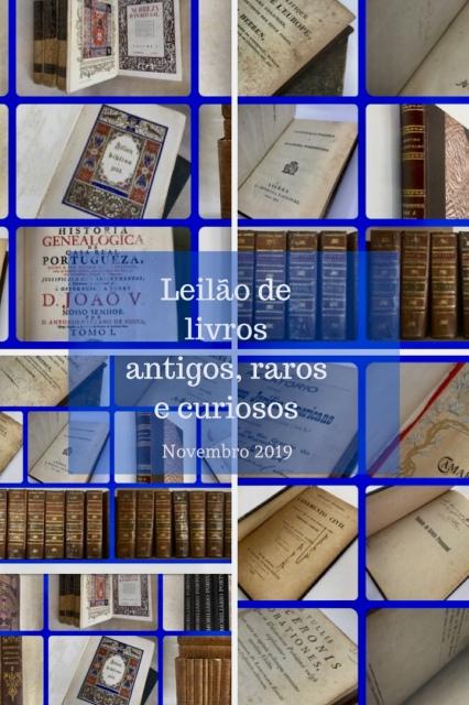 28º LEILÃO.  Livros antigos, curiosos, colecionáveis e até raros...
