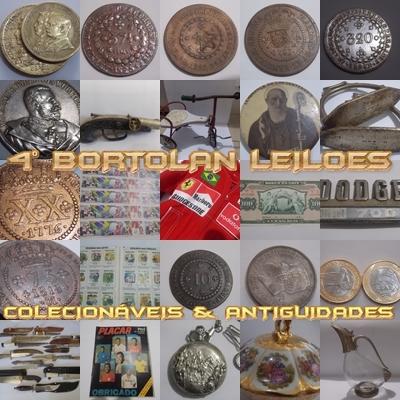 4º LEILÃO BORTOLAN DE COLECIONÁVEIS E ANTIGUIDADES