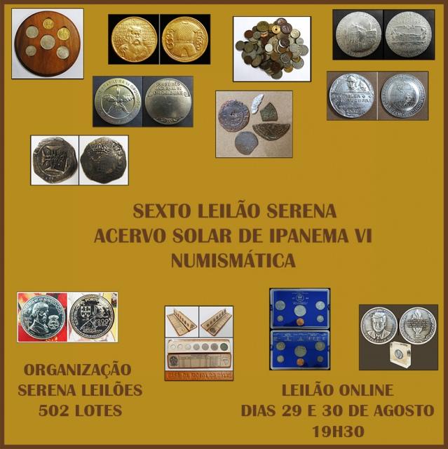 SEXTO LEILÃO SERENA - ACERVO SOLAR DE IPANEMA VI - NUMISMÁTICA