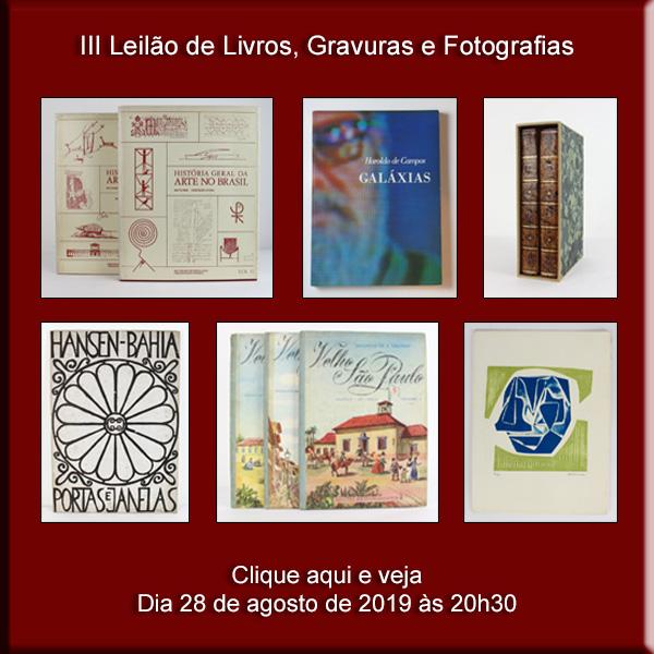 III Leilão de Livros, Gravuras e Fotografias - 28/08/2019 - 20h00