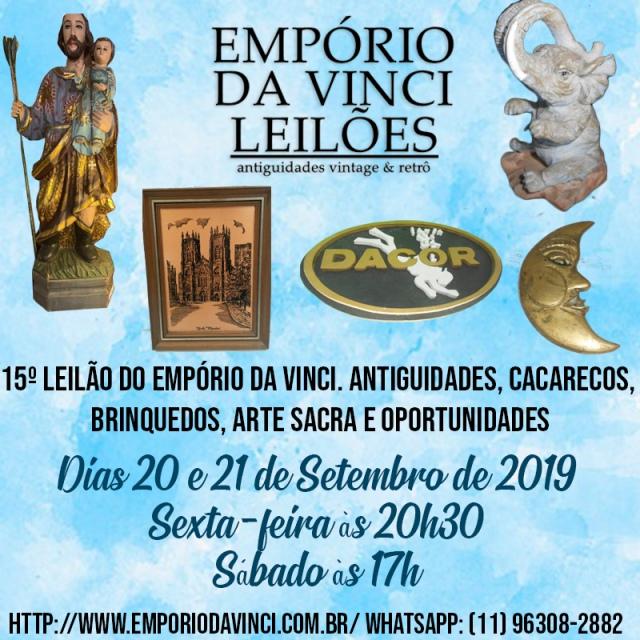 15º Leilão do Empório da Vinci. Antiguidades, Cacarecos, Brinquedos, Arte Sacra e Oportunidades