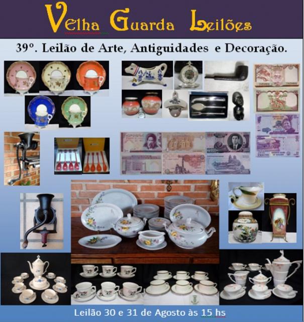 39º LEILÃO VELHA GUARDA LEILÕES - Arte, Antiguidades, Decoração e Colecionismo