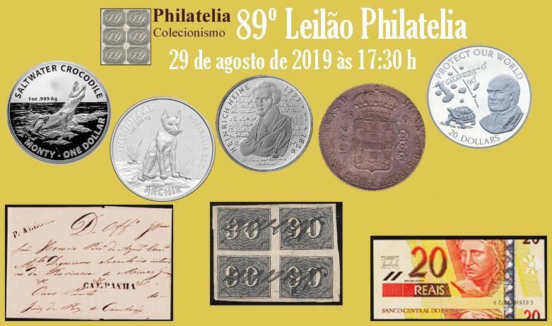 89º Leilão de Filatelia e Numismática - Philatelia Selos e Moedas