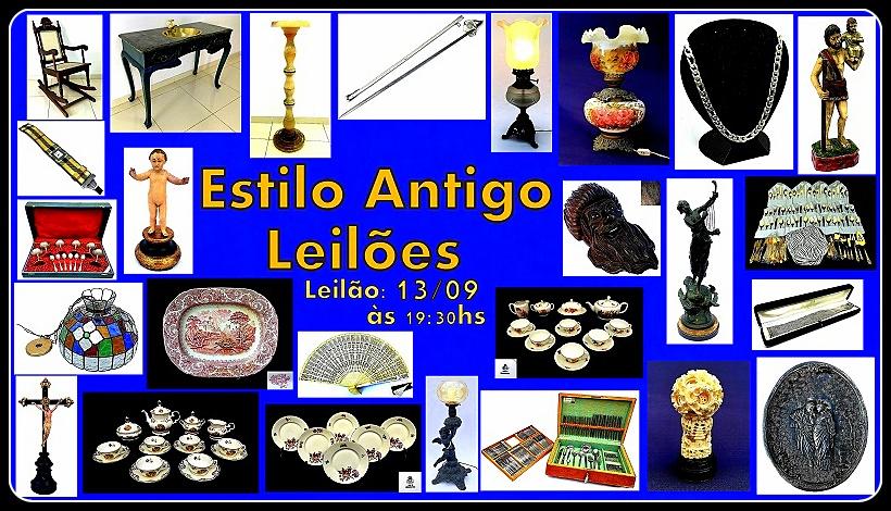 ESTILO ANTIGO LEILÕES DE ARTE, ANTIGUIDADES,COLECIONISMO, JOIAS E DECORAÇÃO