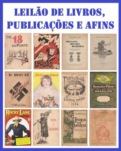 LEILÃO DE LIVROS, PUBLICAÇÕES E AFINS - ANTROPOLOGIA, HISTÓRIA, PSIQUIATRIA, MILITARIA E GIBIS.