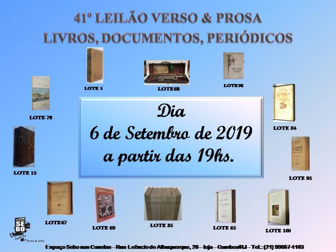 41º LEILÃO VERSO & PROSA - LIVROS EM GERAL, PERIÓDICOS & OUTROS