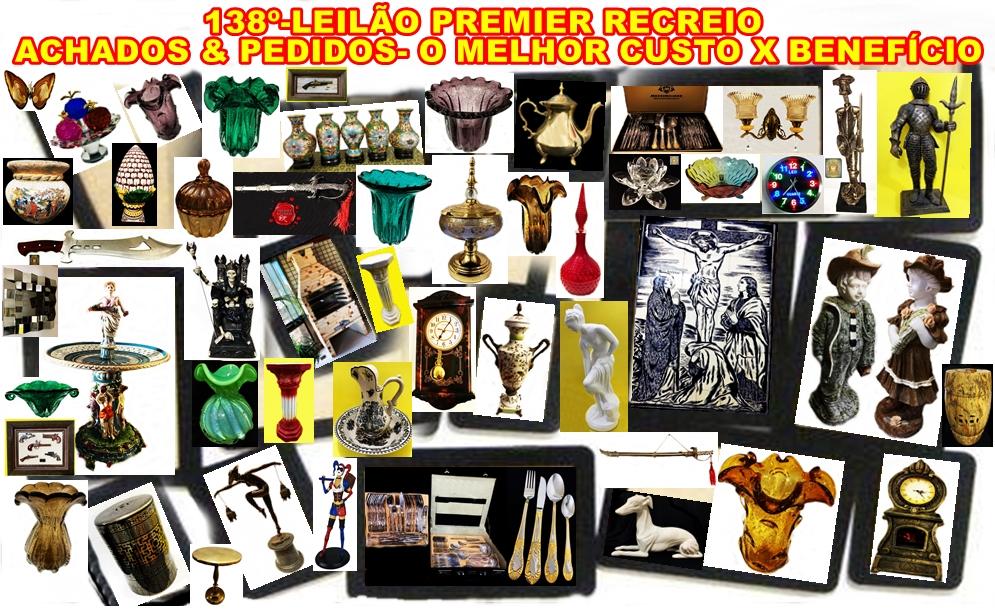 138º-LEILÃO PREMIER RECREIO-ACHADOS & PEDIDOS- O MELHOR CUSTO X BENEFÍCIO .