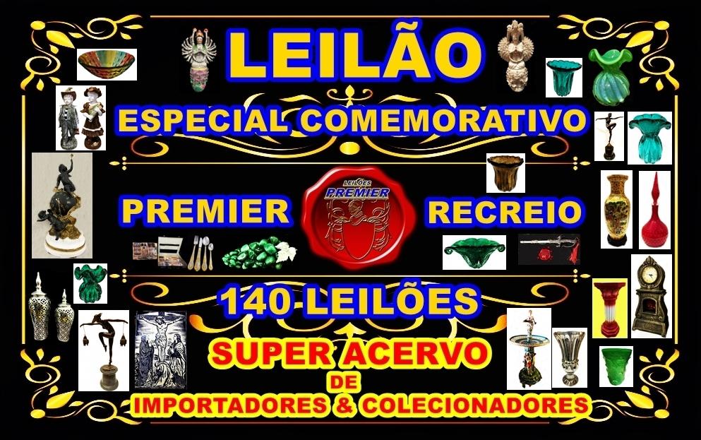 140º-LEILÃO ESPECIAL COMEMORATIVO PREMIER RECREIO-140 LEILÕES-SUPER ACERVO .