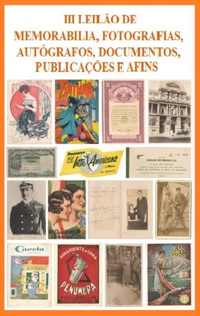 III LEILÃO DE MEMORABILIA - FOTOGRAFIAS, AUTÓGRAFOS, DOCUMENTOS, PUBLICAÇÕES E AFINS.