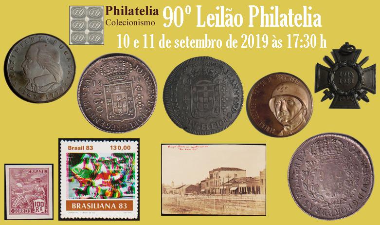 90º Leilão de Filatelia e Numismática - Philatelia Selos e Moedas