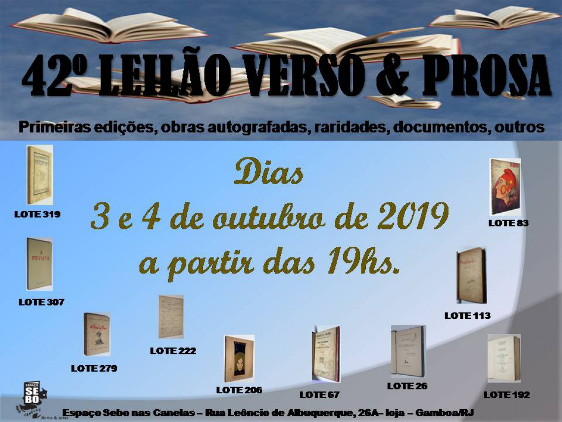 42º LEILÃO VERSO & PROSA - PRIMEIRAS EDIÇÕES, OBRAS AUTOGRAFADAS, RARIDADES LITERÁRIAS & OUTROS