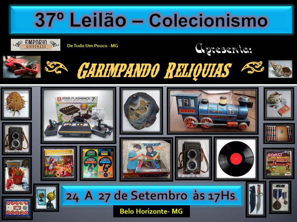 37º LEILÃO DE  COLECIONISMO  & ETC MG