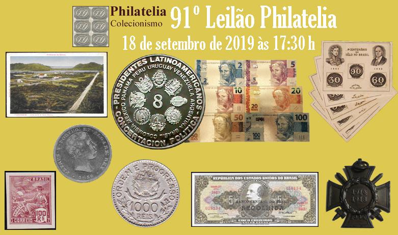 91º Leilão de Filatelia e Numismática - Philatelia Selos e Moedas