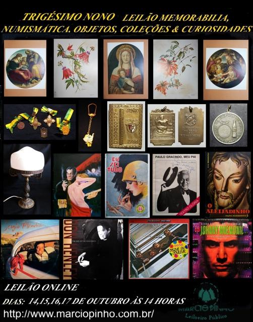 Trigésimo Nono Leilão Memorabilia, Numismática, Objetos, Coleções e Curiosidades