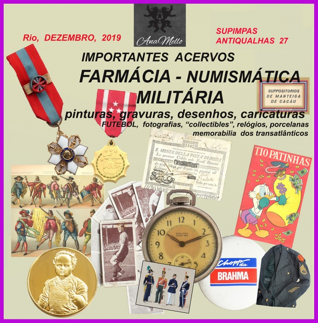 Leilão SUPIMPAS ANTIQUALHAS 27  numismática, pinacoteca, antiguidades,& collectibles
