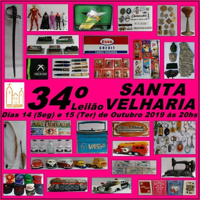 34º LEILÃO SANTA VELHARIA ANTIQUES, BRINQUEDOS, COLECIONISMO & OPORTUNIDADES - 14 e 15 Outubro - 20h