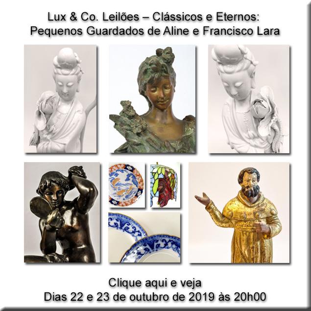 Lux & Co. Leilões  Clássicos e Eternos: Coleção de Aline e Francisco Lara - 22 e 23/10/2019 - 20h00