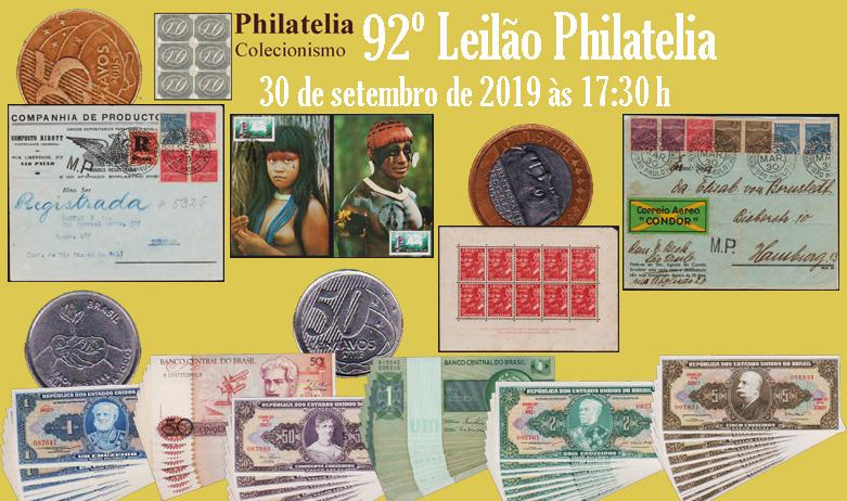 92º Leilão de Filatelia e Numismática - Philatelia Selos e Moedas