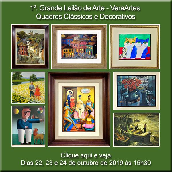1º. Grande Leilão de Arte - Quadros Clássicos e Decorativos - VeraArtes 22, 23 e 24/10/2019 às 15h30