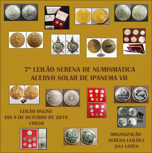 7º LEILÃO Serena - NUMISMÁTICA- ACERVO SOLAR DE IPANEMA VII